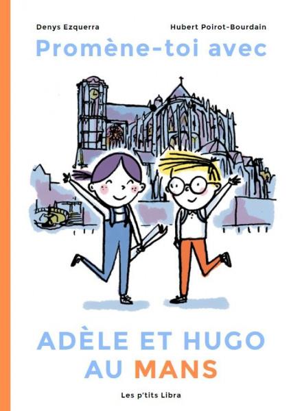Promène-toi avec Adèle et...