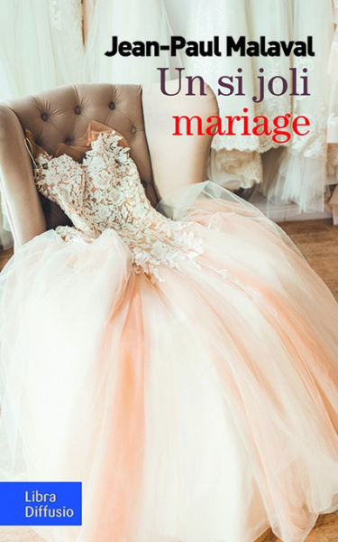 Un si joli mariage