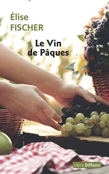 Le Vin de Pâques