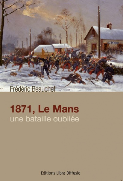 1871, Le Mans une bataille...