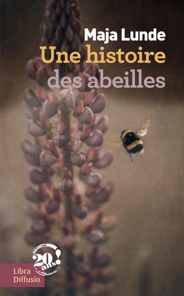 Une histoire des abeilles