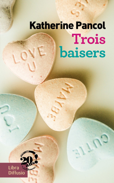 Trois baisers (2 volumes)