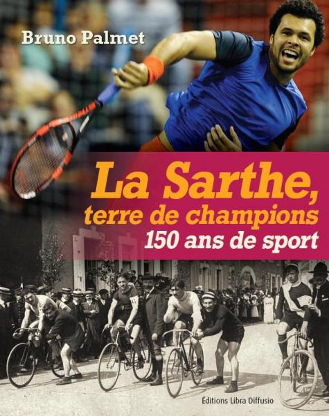 La Sarthe, terre de champions