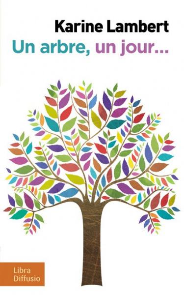 Un arbre, un jour…