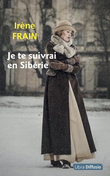 Je te suivrai en Sibérie