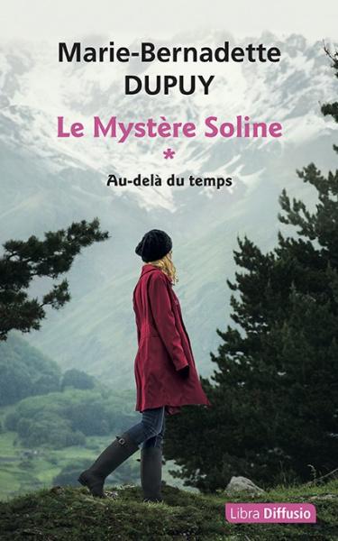 Le Mystère Soline * Au-delà...